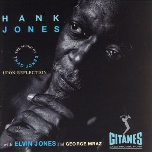 Hank Jones upon refletion
