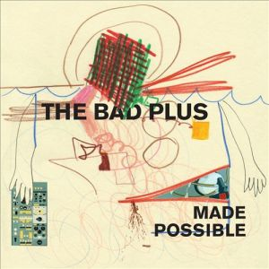 bad plus possible