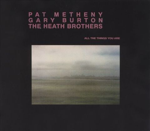 pat metheny all the things
