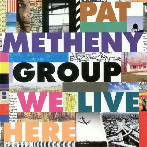 pat metheny we live here