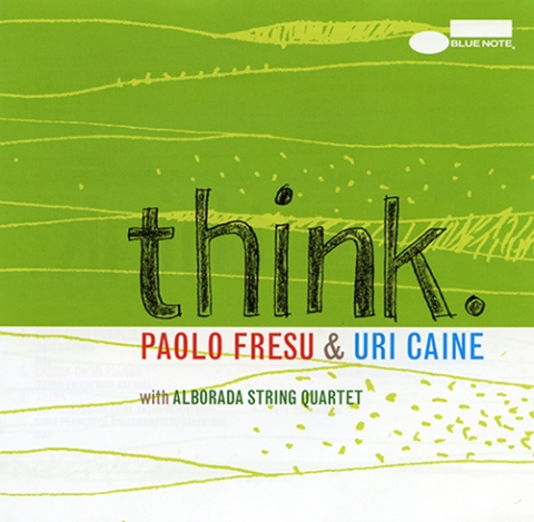 Paolo Fresu & Uri Caine - Think - Front