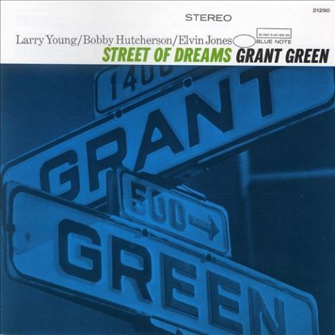 grant green street of dreams