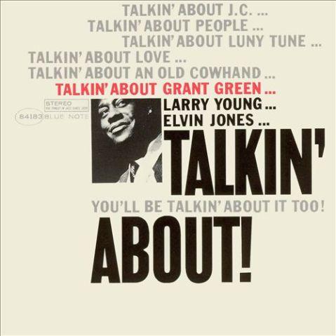 grant green talkin